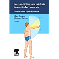 Pruebas Clínicas Para Patología Ósea, Articular Y Muscular: Exploraciones, Signos Y Síntomas - 5ª Edición