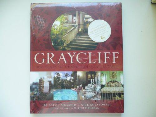Graycliff: 300 Years of Grand Bahamian Luxury