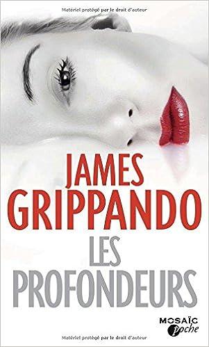 Les profondeurs de James Grippando 2016