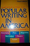 Popular Writing in America : The Interaction of Style and Audience, McQuade, Donald and Atwan, Robert, 0195035895
