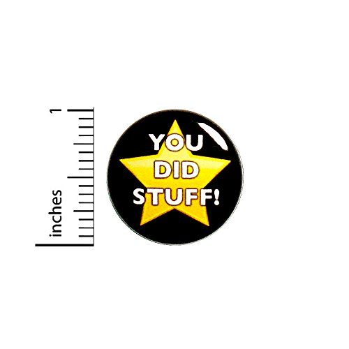 Funny Button Badge Patronizing Work Awards You Did Stuff! Small Pin 1