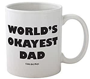Funny Guy Mugs World's Okayest Dad Ceramic Coffee Mug, White, 11-Ounce