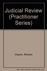 Judicial Review (Practitioner Series)
