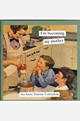 I'm Becoming My Mother Hardcover