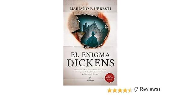 El enigma Dickens (Novela) eBook: F. Urresti, Mariano: Amazon.es ...