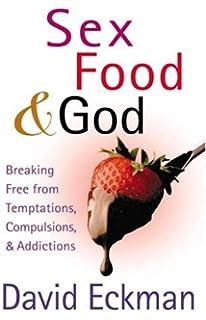 Addiction breaking compulsion food free from god sex temptation