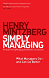 Simply Managing: What Managers Do - and Can Do Better