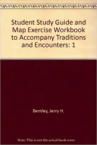 Student Study Guide And Map Exercise Workbook To Accompany