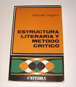 Estructura Literaria Y Método Cr Tico Marcello Pagnini