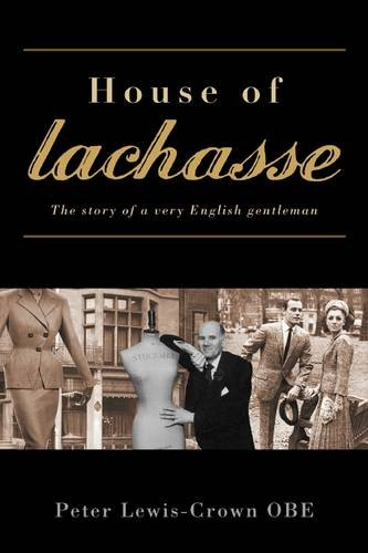 house-of-lachasse-the-story-of-a-very-english-gentleman