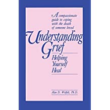 Understanding Grief: Helping Yourself Heal
