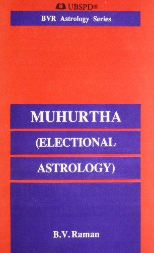 Muhurtha (Electional Astrology)