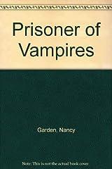 Prisoner of Vampires Hardcover