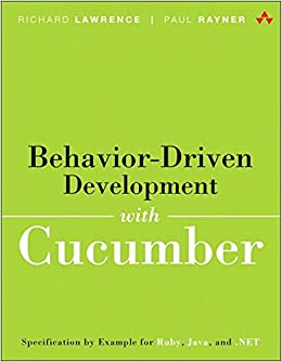 Book Behavior-Driven Development with Cucumber: Specification by Example for Ruby, Java, and .NET