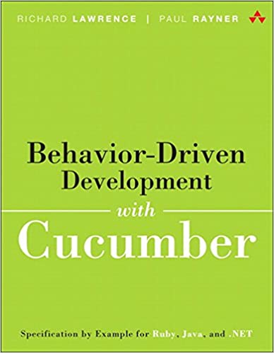 Behavior Driven Development With Cucumber Specification By Example