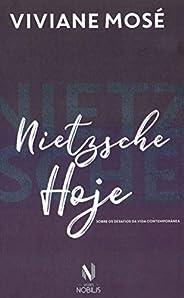 Nietzsche hoje: Sobre os desafios da vida contemporânea