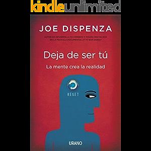Deja de ser tú (Crecimiento personal) (Spanish Edition)
