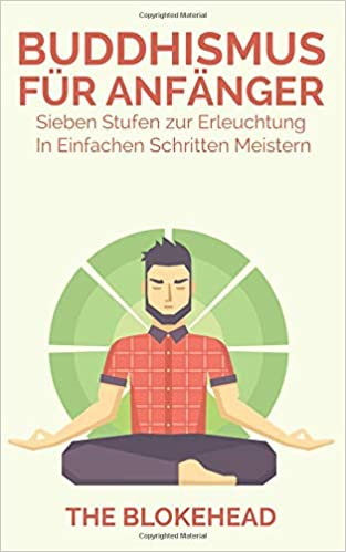 Amazon.com: Buddhismus für Anfänger : Sieben Stufen zur ...