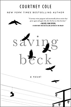 Saving Beck by [Cole, Courtney]