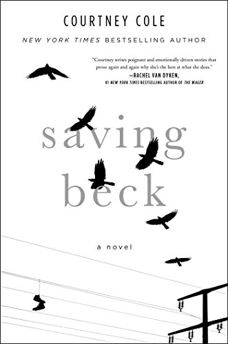 Saving Beck [Cole, Courtney] (Tapa Dura)