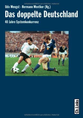 Download Das doppelte Deutschland. 40 Jahre Systemkonkurrenz. PDF