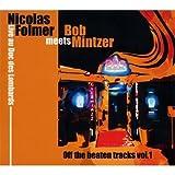 Meets Bob Mintzer by Nicolas Folmer
