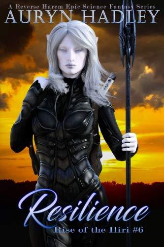 Resilience: Rise of the Iliri: Book 6 (Volume 6) pdf epub