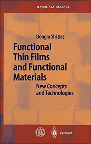 Functional Thin Films and Functional Materials New Concepts and Technologies