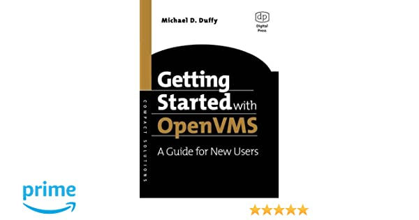 Getting Started with Open: VMS. A Guide for New Users