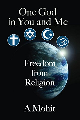 One God in You And Me: Freedom From Religion PDF