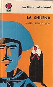 LA CHILENA av Martín Alberto Noel