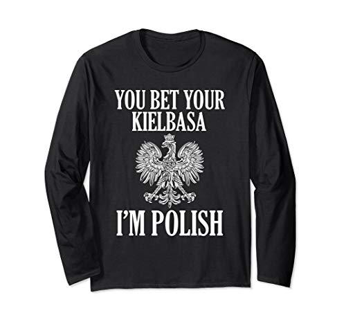 Kielbasa Polish Polska Sausage Dyngus Day Humor Long Sleeve T-Shirt ()