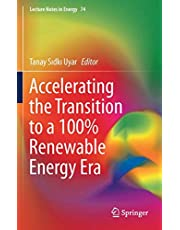 Accelerating the Transition to a 100% Renewable Energy Era (Lecture Notes in Energy)