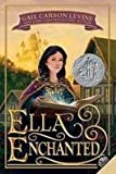 Ella Enchanted (Trophy Newbery) (Edition Reprint) by Levine, Gail Carson [Paperback(1998£©]