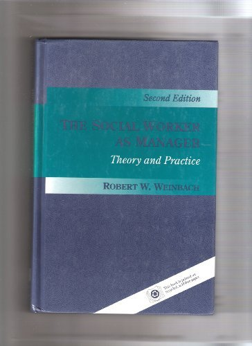 The Social Worker as Manager; Theory and Practice