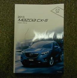 2013 mazda cx5 cx 5 cx 5 owners manual factory oem book 13 rh amazon com mazda 3 owners manual pdf mazda owners manual usa