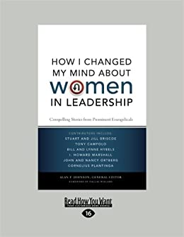 how-i-changed-my-mind-about-women-in-leadership-compelling-stories-from-prominent-evangeliclas