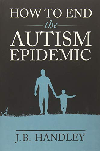 How to End the Autism Epidemic ()