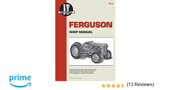 Ferguson shop manual models te20 to20 to30 i t shop service ferguson shop manual models te20 to20 to30 i t shop service penton staff 9780872881181 amazon books fandeluxe Gallery