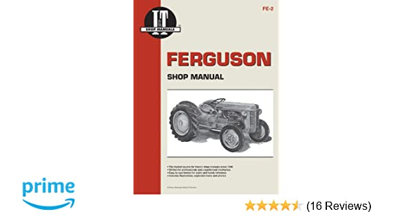 Ferguson Shop Manual: Models Te20, To20, To30 (I & T Shop Service
