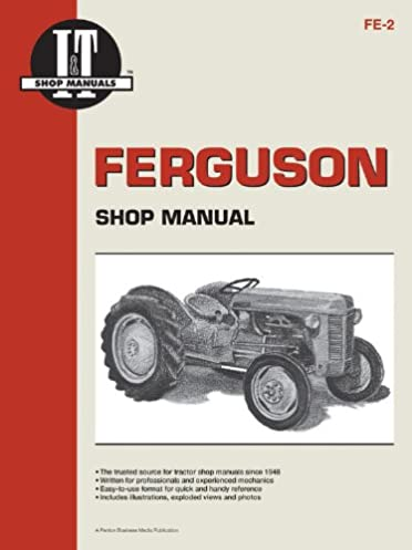 ferguson shop manual models te20 to20 to30 i t shop service rh amazon com massey ferguson te20 workshop manual massey ferguson te20 workshop manual free download