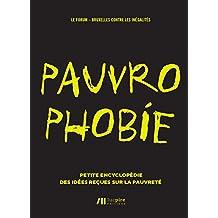 Pauvrophobie: Petite encyclopédie des idées reçues sur la pauvreté (French Edition)