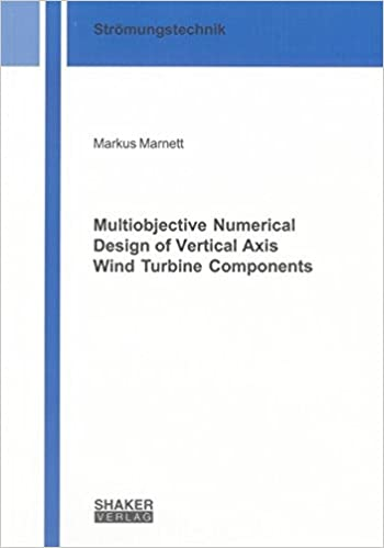 Multiobjective Numerical Design of Vertical Axis Wind