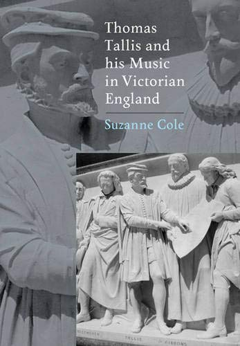 Download Thomas Tallis and his Music in Victorian England (Music in Britain, 1600-1900) PDF