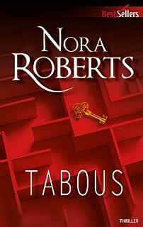 Tabous, Roberts, Nora