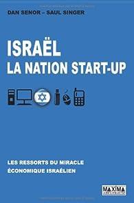 Israël : La nation start up par Dan Senor