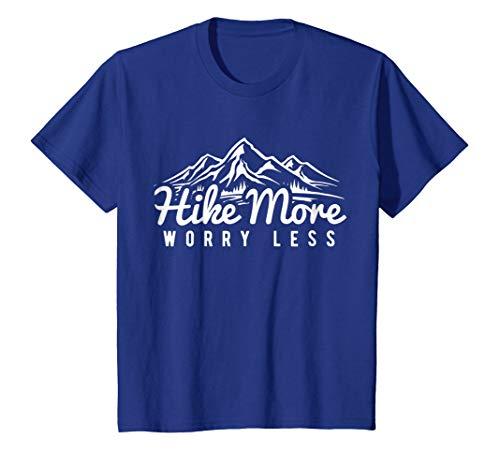 Hike More Worry Less - Fun Hiking T Shirt
