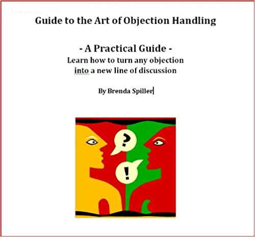 Read A Practical Guide to the Art of Objection Handling PDF, azw (Kindle), ePub, doc, mobi