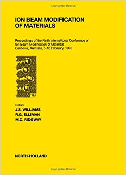 Ion Beam Modification of Materials: Part 1: Selected Papers of the Ninth International Conference on Ion Beam Modification of Materials. Canberra, Australia, February 5-10, 1995