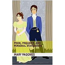 Pride, Prejudice, and Personal Statements